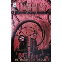 Johnny the Homicidal Maniac 5