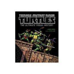 Teenage Mutant Ninja Turtles Art Book The Ultimate Visual History