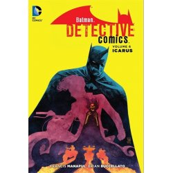 DC Comics Comic Book Batman Detective Vol. 6 Icarus (The New 52) by Francis Manapul english