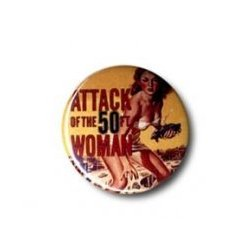 Button: Attack Of The 50s Woman